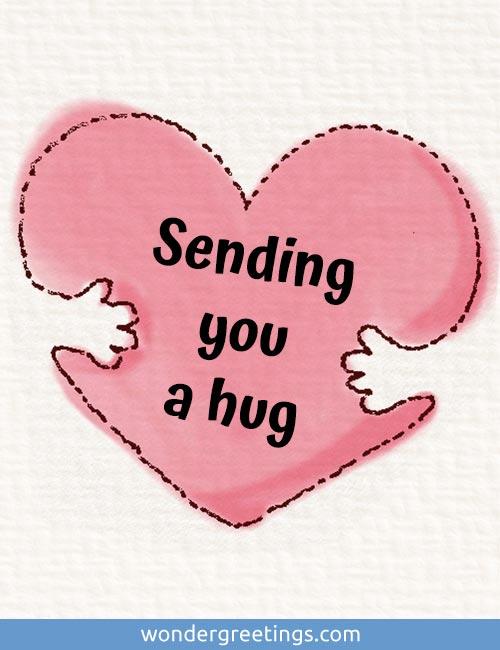Sending you a hug