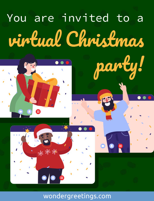 You are invited to a virtual Christmas party