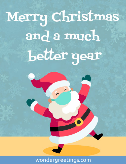 Merry Christmas and a much better year