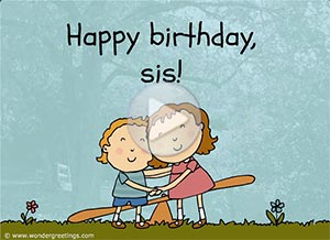 Imagen de Birthday para compartir gratis. Happy birthday, sister!