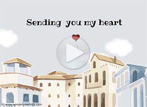 Love ecard. Sending  you my heart