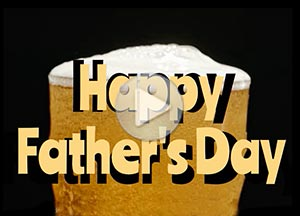 Father's Day ecard. For beer fans